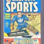Babe Ruth Sports Comic with Turk Broda